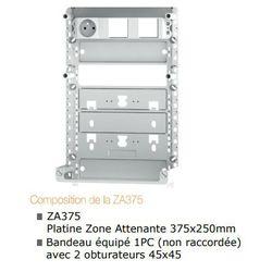 ZONE ATTENANTE 375x250 mm équipée d'un bandeau 1PC non raccordée